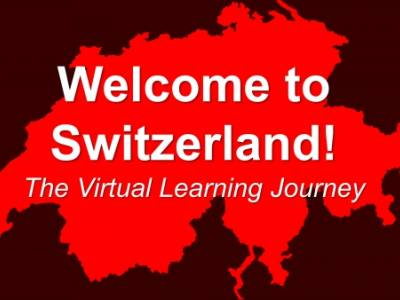 Welcome to Switzerland - A virtual Learning Journey